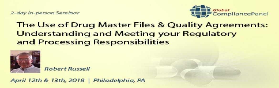 Book Online Tickets for The Use of Drug Master Files And Quality, Philadelph.     Course \