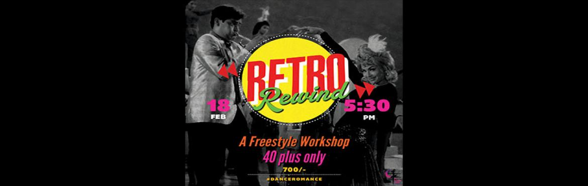 Book Online Tickets for Retro Rewind, Mumbai. Are you ready to Shake it like Shammi?!Then, go ahead and call all your uncles and aunties! If you wish to enjoy Valentines the retro way then what's better than a workshop to do so? A freestyle workshop for 40 plus couples only. Time to relive