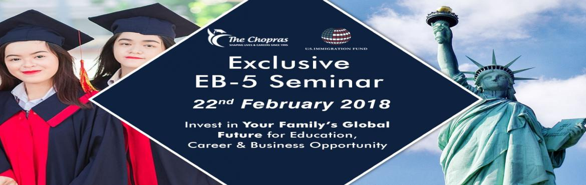 Book Online Tickets for EB-5 Investor Visa One-on-One Meet in Si, Singapore.   The Chopras in collaboration with U.S. Immigration Fund brings you an excellent opportunity to Attend Top Schools, Live & Work in the U.S.Did you know that 6,000+ families are successfully investing with U.S. Immigration Fund, a leading EB
