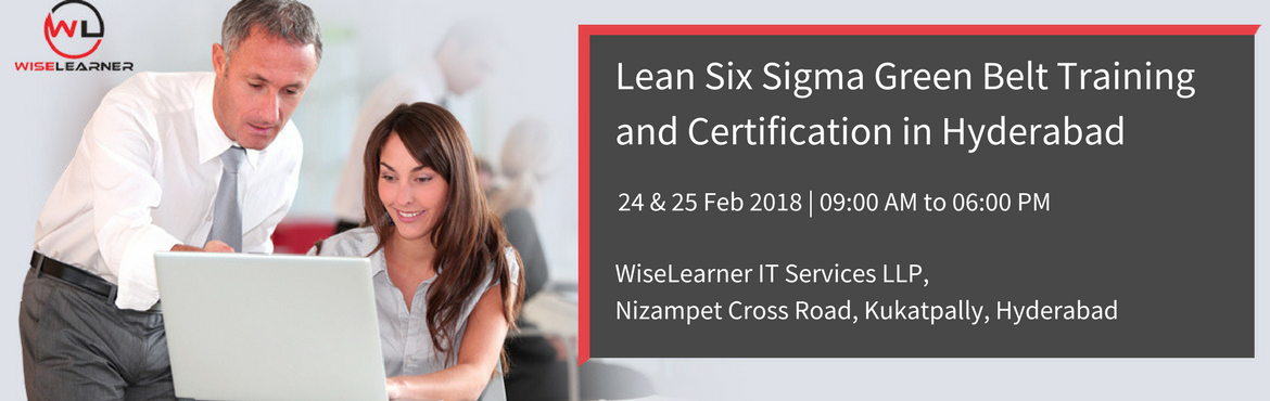 Lean Six Sigma Green Belt Training and Certification in Hyderabad with Best Trainers