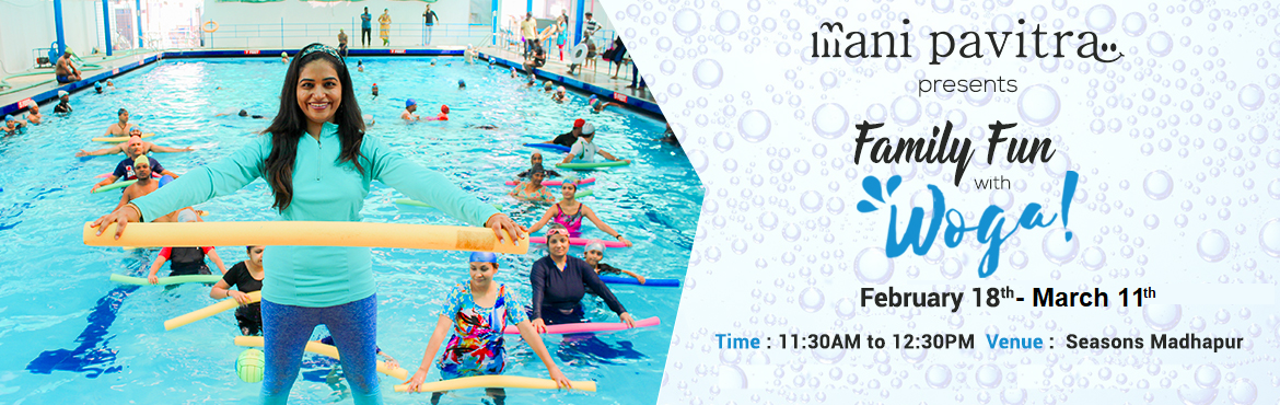 """Book Online Tickets for Family Fun with WOGA, Hyderabad.  """"Woga is a low-impact yoga that is performed in water. From improving balance to alleviating chronic pain, improving concentration to acting as a stress-buster, Woga has many benefits,"""" Anyone can do it as there is practically no p"""