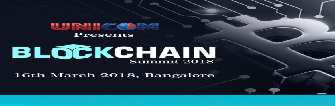 Book Online Tickets for Blockchain Summit Bangalore, bangalore . National banks and regulators, exchanges and investment banks across the world are taking seriously the financial innovation of distributed ledger or block chain technology. The block chain, aka Trust Machine underpins \