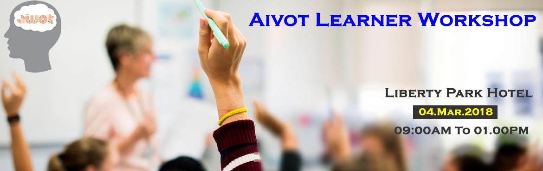 Aivot Learner Workshop