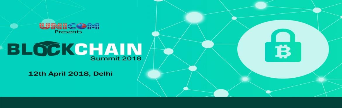 Book Online Tickets for Blockchain Summit Delhi 2018, Delhi.  This conference brings together Block Chain technologists in the finance sector, regulators, industry commentators, computer science researchers and others involved in financial innovation; these experts explore some of the technology and the m