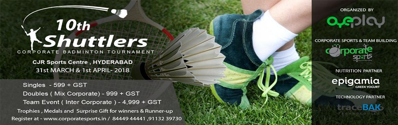 10th Shuttlers Corporate Badminton Tournament Hyderabad