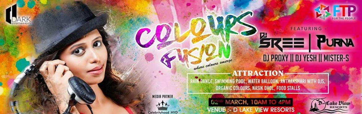 "Book Online Tickets for colours fusion, Hyderabad.   Celebrate Holi at Colours Fusion, a music filled Holi party in D Lake View Resort, Hyderabad on 2nd March 2018. Book your tickets today and party the colourful way as you shout ""HOLI HAI!!""  Note : KIds below 10"