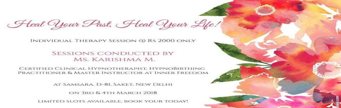 Book Online Tickets for Heal your past, heal your life, New Delhi. Heal Thy Self - Private Therapy Session  Hypnotherapy has been used to treat a wide range of conditions or unwanted behaviour, such as:  1. Fears and Phobias 2. Sleep disorder 3. Anxiety 4. Depression 5. Sleep issues and insomnia 6. Relationship issu