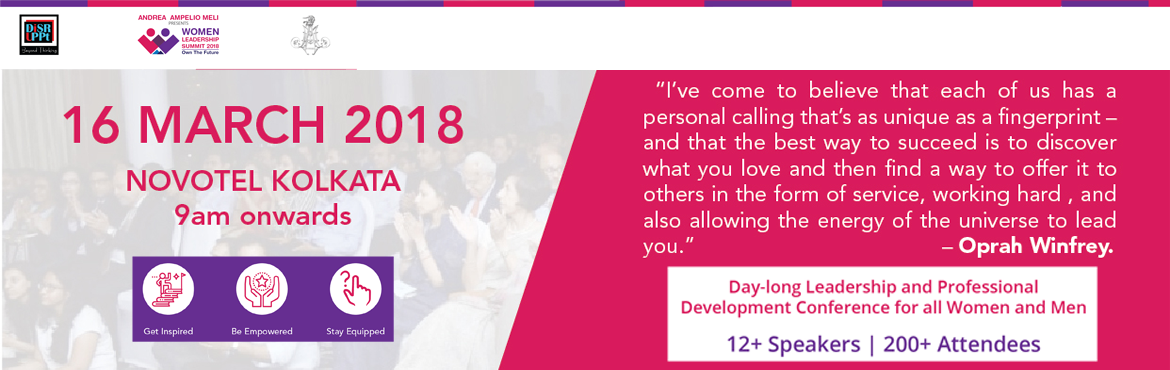 "Book Online Tickets for Women Leadership Summit at Kolkata 2018, Kolkata. ""I've come to believe that each of us has a personal calling that's as unique as a fingerprint – and that the best way to succeed is to discover what you love and then find a way to offer it to others in the form of service, w"