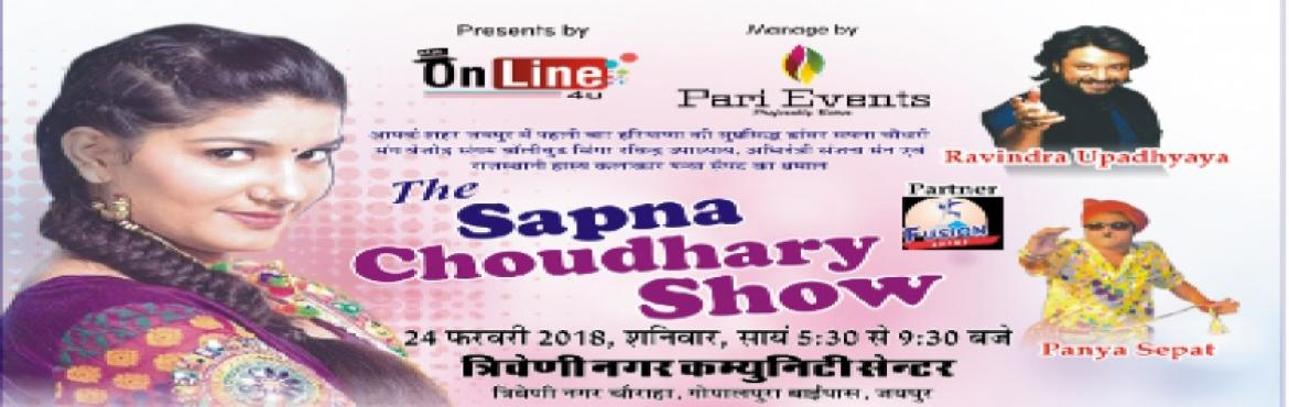 Book Online Tickets for THE SAPNA CHOUHDHARY SHOW, Jaipur.   ***Glam up jaipur and be a part of the most happening Saturday celebration in your city as you#