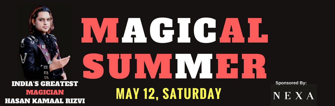 Book Online Tickets for MAGICAL SUMMER @ OMR, Chennai. Biggest Family Entertaining awaiting this Summer ! Featuring Live Magic and Illusion show by one of India\'s greatest magician HASAN KAMAAL RIZVI from Mumbai and his team. Artist Details: Hasan Kamaal Rizvi, a well-known face on TV shows, is an