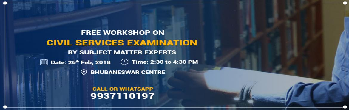 Book Online Tickets for Free Workshop in Bhubaneswar for CSE Asp, Bhubaneswa. If you aspire to be an IAS, attend a Free Seminar on Civil Services Exam preparation at Chanakya IAS Academy, Bhubaneswar Branch on 26th February\'2018 by Subject Experts. Get Guidance for cracking the most coveted Civil Services Examination in