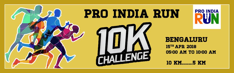 Pro India Run 10K Challenge- Bengaluru