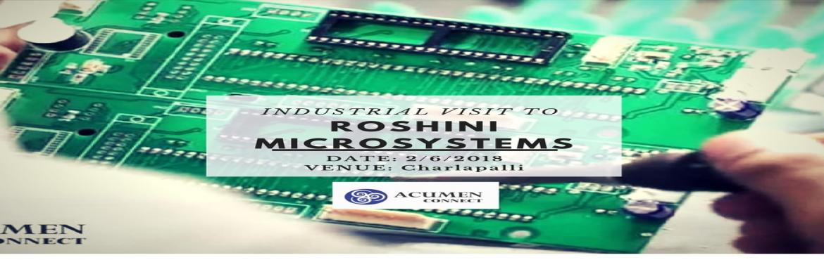 Book Online Tickets for Industrial Visit To Roshini Microsystems, Secunderab.  Roshni Microsystems comes with a solid background in electronic printed circuit boards PCBs that are of high quality, that are made as per customers turn-time needs, and that are highly affordable.  They cater to PCB design service needs which