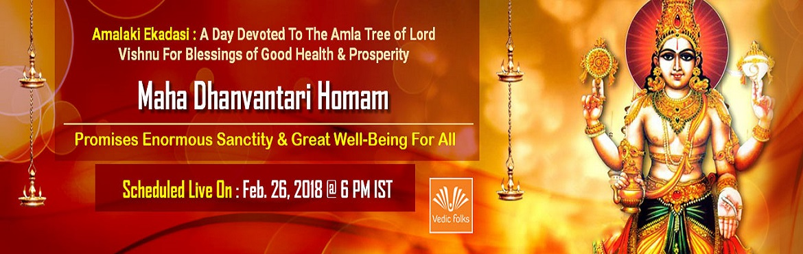 Book Online Tickets for Amalaki Ekadasi Special Rituals, Chennai. Amalaki Ekadasi:  A Day Devoted To The Amla Tree Of Lord Vishnu For Blessings Of Good Health And Prosperity Maha Dhanvantari Homam Promises Enormous sanctity and Great Well - Being For All Scheduled Live on February 26, 2018 @ 6 PM IST Amalaki E