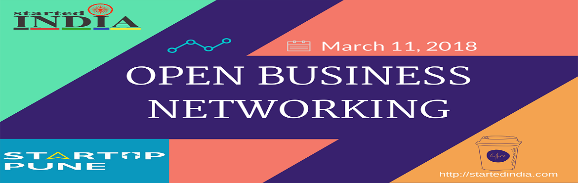 Book Online Tickets for Open Business Networking : StartedIndia, Pune.  Open Business Networking is for everyone who wants to enlarge their network and grow their businesses or for someone who wants to learn the business from the real businessman.In our networking events, you get chance to meet awesome people. some