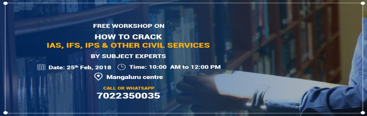 Book Online Tickets for Free workshop on Civil Services Exam in , Mangaluru. Chanakya IAS Academy is conducting a Free Workshop for Civil Services Exam preparation in Mangaluru on 25th February, 2018 by Subject Experts in collaboration with BUNT\'s alias Nadavara Mathr Sangha. Get Experts guidance to crack UPSC Exam and fulfi