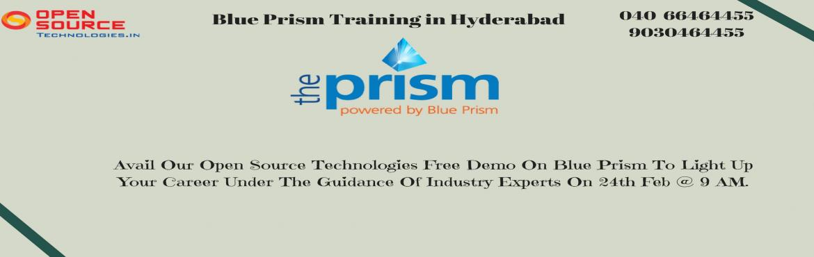 "Book Online Tickets for Free Demo On Blue Prism To light Up Your, Hyderabad. Avail Our Open Source Technologies Free Demo On Blue Prism To light Up Your Career Under The Guidance Of Industry Experts On 24th Feb @ 9 AM.   ""Its Time To Attend The Best Demo On Blue Prism Technology By Our Skilled Experts At Open Sourc"
