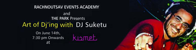 DJ Suketu Art of DJ\'ing @ The Park Hotel