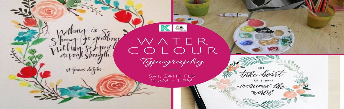 Book Online Tickets for Water Colour Typography, Bangalore. Rediscover the lost love for colours, get your hands dirty and learn how to paint typography using only water colours.  Don\'t worry, the workshop requires no prior experience in drawing. Apeksha will guide you with proper step-by-step instruct