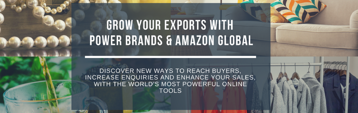 Book Online Tickets for Grow Your Exports with Power Brands and , Coimbatore. Online marketing and e-commerce are rapidly changing the B2B customer behavior and purchasing process. Research reports say that 89% of B2B researchers use the internet during the B2B research process, over 60% of t