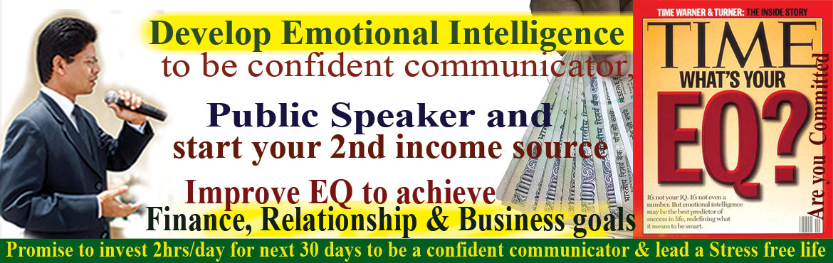 Book Online Tickets for Develop EQ to be Public Speaker and star, Hyderabad. Develop EQ to be Public Speaker and start your 2nd income source with peace of mind by helping others also to be an effective communicator. After disussion of each topic you share your learning in front of audience and develop confidence in publ