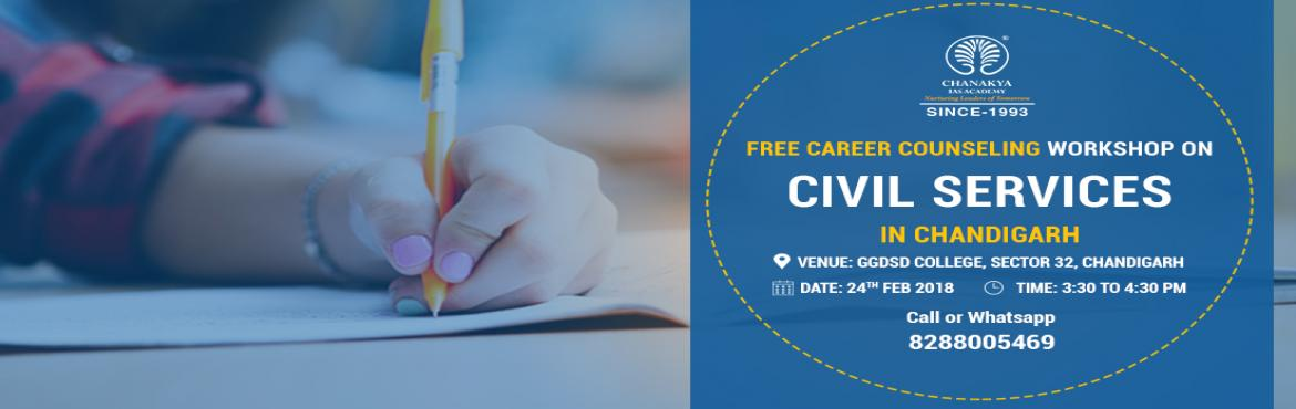 Book Online Tickets for Free Career Counselling Workshop in Chan, Chandigarh. Chanakya IAS Academy announces Career Counselling workshop in Chandigarh exclusively for UPSC Civil Services Aspirants. The session is planned with an aim to help students get expert guidance on cracking the most coveted Civil Services Exam. For Regi
