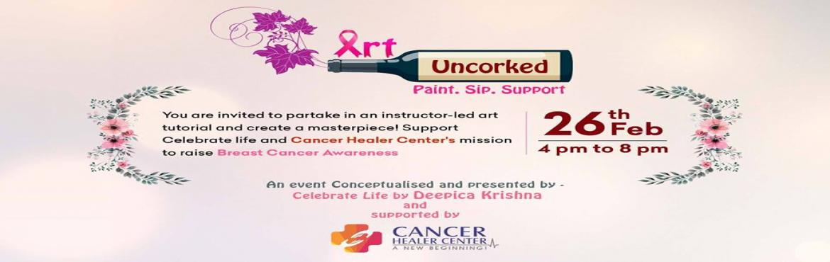 Book Online Tickets for Art Uncorked  Wine and Paint Event, New Delhi.  Brace yourself and join us for this encouraging Wine & Paint Event to support the cause of raising Breast Cancer Awareness!Last Date: 25th Feb\'18 till 2 PMT.P.- Rs. 2750/-