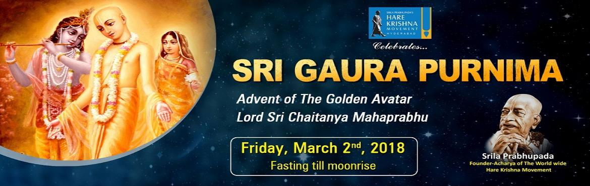 Book Online Tickets for Sri Gaura Purnima, Hyderabad. Gaura Purnima is The Divine Appearance Day of Sri Krishna Chaitanya Mahaprabhu who is none other than Lord Krishna Himself! The celebrations will start from the early morning with blissful mangalarathi & ecstatic kirtans at Sri Nitai-Gauranga Man