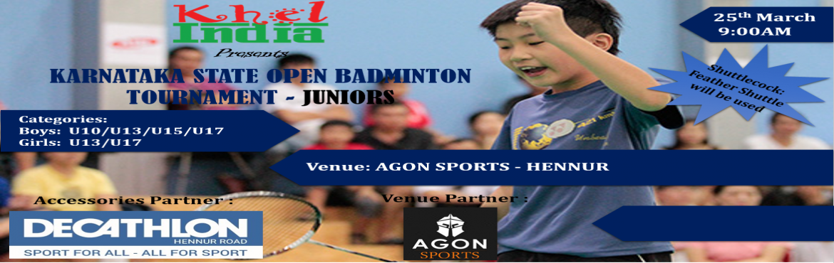 Book Online Tickets for Karnataka State Open Badminton - Juniors, Bengaluru. About The Event  About The Event  Last Date for Registration: 23-March-2018  Registration Fee: -      500 Rs per registration for singles  Rules for the tournament ü  The tournament is open to all kids in schools ac
