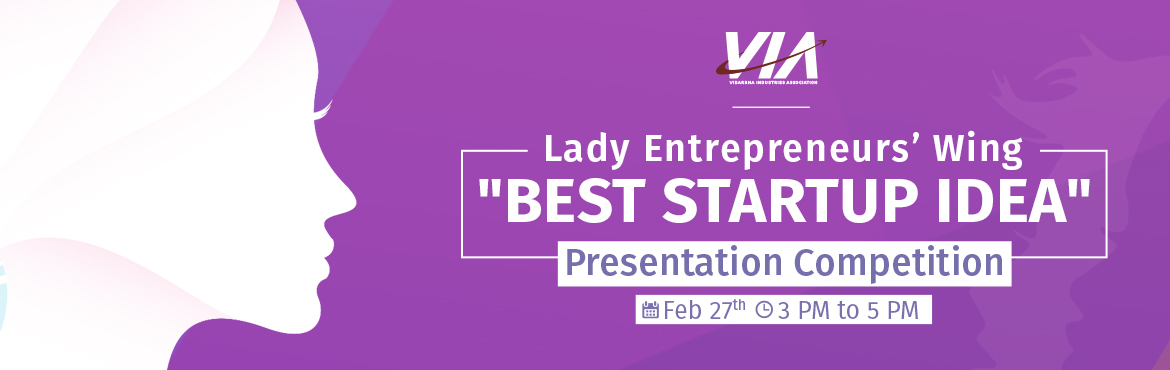 Book Online Tickets for VIA LEW Best Startup Idea Contest For La, Nagpur. The VIA Lady Entrepreneurs' Wing is celebrating International Women's Day on Tuesday 27th Feb 2018 from 3-5:30 PM at VIA Hall, Udyog Bhawan, Civil Lines, Nagpur.On 27 Feb, we will host the Best Startup Idea Contest this year for new