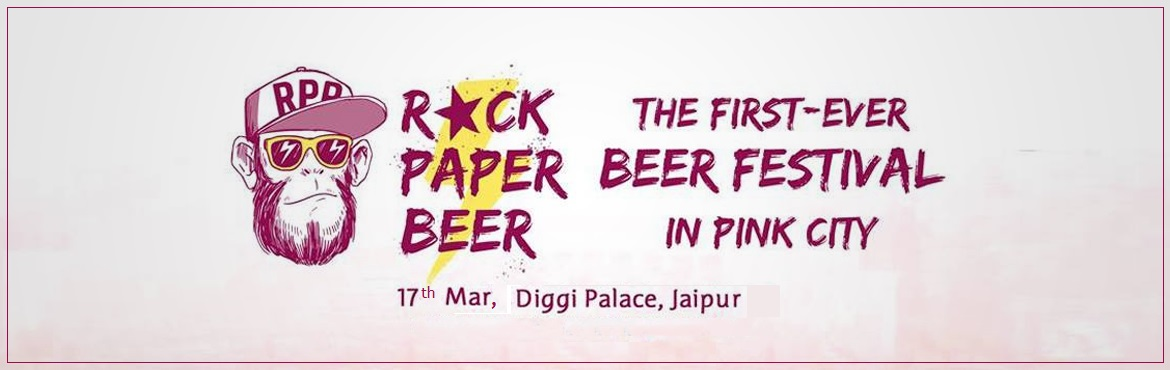 Book Online Tickets for  First Of Its Kind Beer Festival at Digg, Jaipur. Hi, this is Jaipur's first beer festival. Going to happen at Diggi Palace on 17th and 18th of March, we are keeping all the types of beer available in rajasthan with new concepts like beer chach, beer chole bhature, alcohol ice creams and more