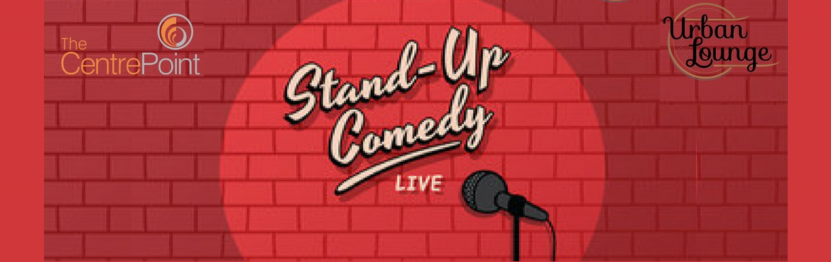 Book Online Tickets for Stand up comedy at hotel The Centrepoint, Chennai. The CentrePoint Hotel brings you \