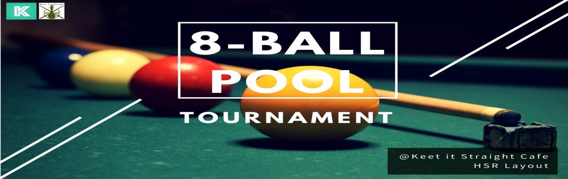 Book Online Tickets for 8 - Ball Pool Tournament, Bengaluru. We are back with the fourth edition of POOL Tournament!!   Are you game to make your mark in the Pool Universe? You've come to the right place. No matter what your skill is, we welcome everyone in this tournament. Are you an ace in making