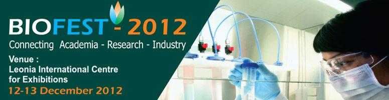 Book Online Tickets for Biofest-2012, Hyderabad. Bright International Conferences & EventsOrganization invitesall the Academicians, Industrialists to attend theBIOFEST which will be held during 12-13 December 2012 at Leonia International Centre for Exhibitions & Convention