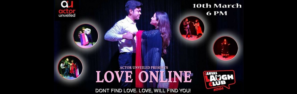 Book Online Tickets for Love Online - The Bollywood Cafe, Noida.  LOVE ONLINE - THE BOLLYWOOD CAFE This 10th of March, Don't Find Love. Love Will Find You!  Join us at Canvas Laugh Club, Noida at 6 PM onwards! Come and travel back to 2007, when Tinder didn't exist and youn