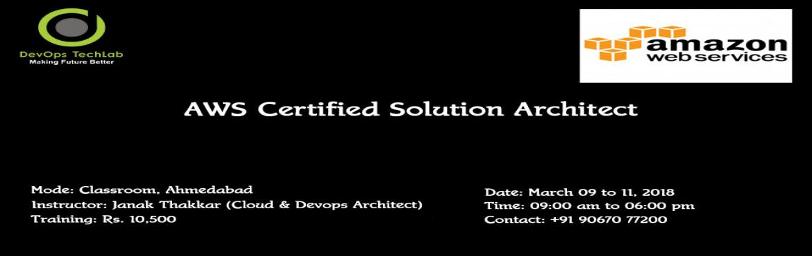 Book Online Tickets for AWS Certified Solution Architect, Ahmedabad.  Join our upcoming batch of #AWS Certified Solution Architect training starting from 9th March, 2018 and get the opportunity to acquire the highly demanded skill. . #AWS #Cloud #devops #awscloud #bigdata #datacenter #IT #sysadmin #ITOps #Continu
