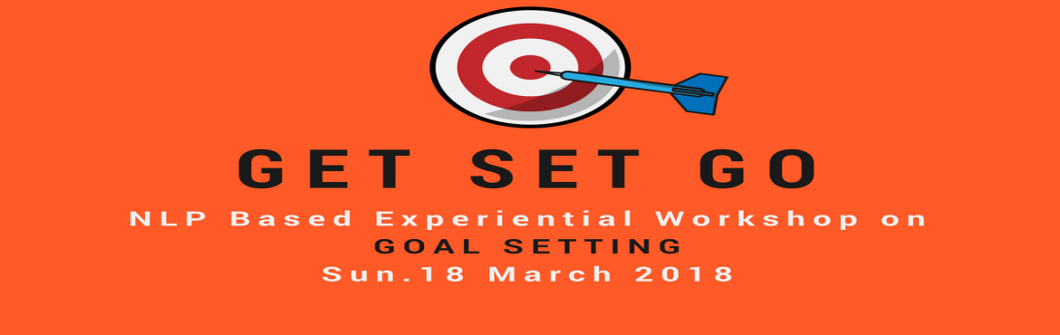 Book Online Tickets for Learn Goal Setting to Goal Achieving wit, Pune.   SET YOUR GOAL & TURN INVISIBLE INTO VISIBLE!!!   Do you remember the Goal you had set for year 2018 mostly on 1st Jan. 2018? It was may be of Health, Wealth, Relationship or anything else. Are you still committed to that Goal? If not