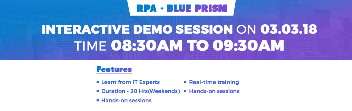 Book Online Tickets for Free Interactive Session on RPA - BluePr, Chennai.   Edu2Pro invites you to join Interactive demo session on \'Robotic Process Automation - Blue Prism\' by Industry Experts. Join us for a Interactive session this Thursday (03.03.2018) at 08:30 AM till 09:30 AM to see live RPA