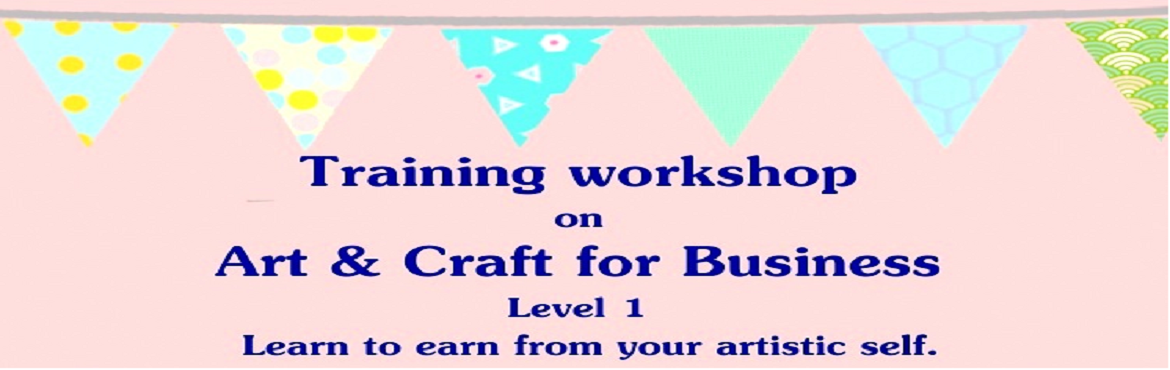 Book Online Tickets for Training Workshop on Art and  Craft for , Kolkata. Training workshop organised by Twaksati Handcrafts of India, is an initiative to skill development for all those who have the slightest artistic flair and would like to hone their skill further to set up a small business from home. Keeping this in mi