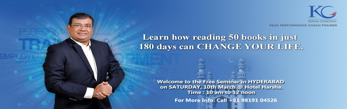 Book Online Tickets for TRANSFORM LIFE USING READING, Hyderabad. It is aFREE INTRODUCTORY SEMINARon\'HOW READING50 BOOKSINJUST 180 DAYSCANCHANGE YOUR LIFE\'. This seminar would also touch topics on Creative Thinking, Memory, Decision Making and Problem Solving using
