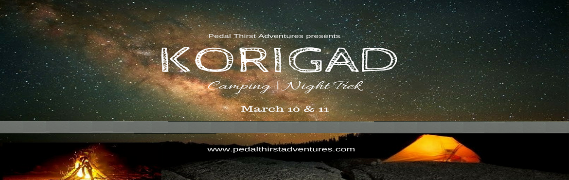 Book Online Tickets for Korigad Night trek and camping, Lonavala.   Korigad Night trek and camping :   The fort is located about 923 m (3,028 ft) above sea level, rising over 200 m (660 ft) higher than the neighboring valleys. To the east, there lie two artificial lakes part of the Aam