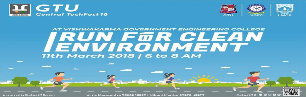 Book Online Tickets for RUN FOR CLEAN ENVIRONMENT, Ahmedabad. \