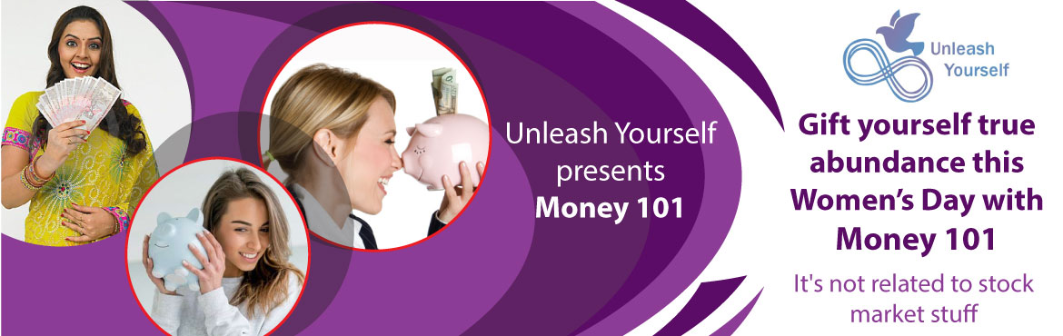 "Book Online Tickets for Money 101, Pune. How about you give yourself a gift this year on Women's Day ??   - Lets learn about what is most important thing in everyones lives —""MONEY"" - How can I manage and grow thats there in hand and achieve my dreams with &ldqu"