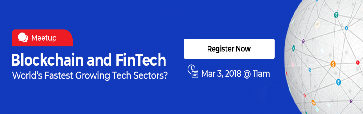 Book Online Tickets for Blockchain and FinTech  Worlds Fastest G, Hyderabad. About Event Blockchain is disrupting the Financial Services industry. It offers the promise of transparency and efficiency like we have never witnessed before.  Industry is looking for experts in this field, and owing to the technology be