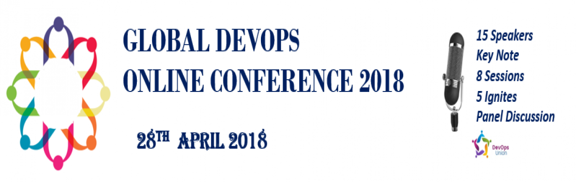 Book Online Tickets for GLOBAL DEVOPS  ONLINE CONFERENCE 2018, Chennai.   Organized by passionate volunteers from the DevOps community, one day online conference will bring together over 200 attendees and many international and local experts covering topics from DevOps Principles, Security, Technical practices, DevO