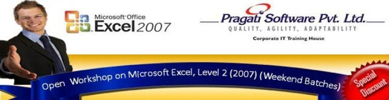 Book Online Tickets for Two Days Open Workshop on Microsoft Exce, Mumbai. Pragati Software Pvt. Ltd is an organization with a vast experience of 22 years in the Corporate IT Training business. We have a team of 30 high caliber in- house trainers ably supported by about 300 Consultant trainers. Our USP is that we provide mo