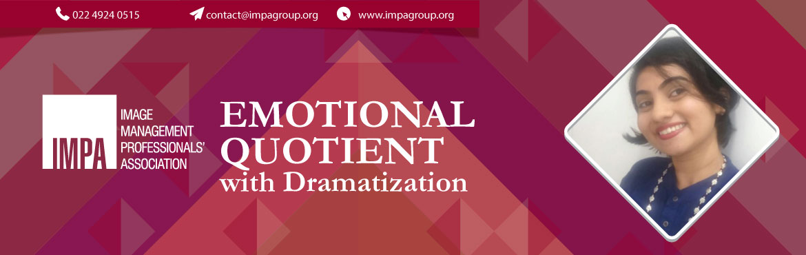 Book Online Tickets for Emotional Quotient with Dramatization, Thane. About the expert Ilham Modi Bharmal   Ilham comes with over 6 years of experience. Her field of work lies in spreading the light of Emotional Intelligence, in as many innovative ways as possible. Emotional Intelligence has existed amidst us for