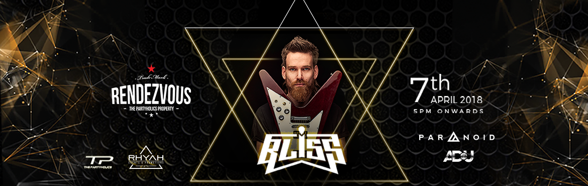 Book Online Tickets for Bliss Live at Rendezvous, Hyderabad.  The The Partyholics & Rhyah Events & Promotions Set to kick off this summer, planning a WEEKEND TAKEOVER with BLiSS working the decks, supported by a lineup extra cautiously picked for the night! Simil