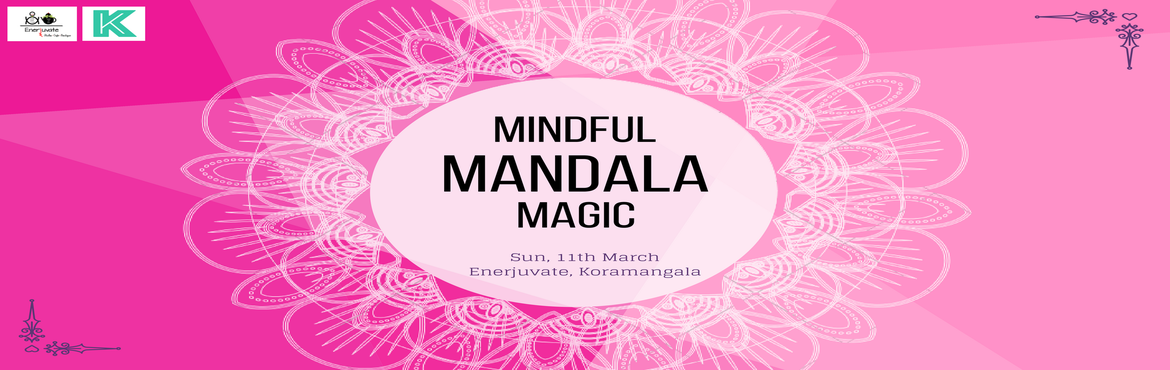 Book Online Tickets for Mindful Mandala Magic, Bengaluru.  Mandala art therapy is a great source of reflection on one's soul. It is an intricate art form created by experimenting with your thoughts in geometric patterns. Mandala Making is very effective in channelizing one\'s energy for deeper re