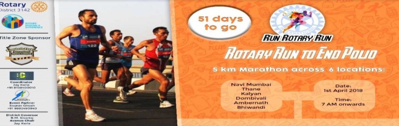 Book Online Tickets for Run Rotary Run For Polio, Mumbai.    About Run Rotary Run •Biggest 5 Km Run in Thane & Navi Mumbai Region Locations :- Thane , Navi Mumbai , Bhivandi , Kalyan , Dombivali , Ambernath •Only Race to be Multi Venue Simultaneously     &nb